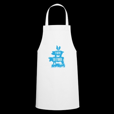 NO FARMS NO FOOD - Cooking Apron