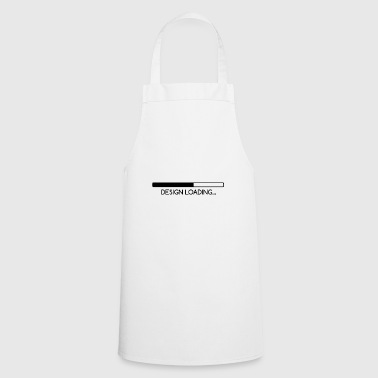 Design Loading ... Gift Idea - Cooking Apron