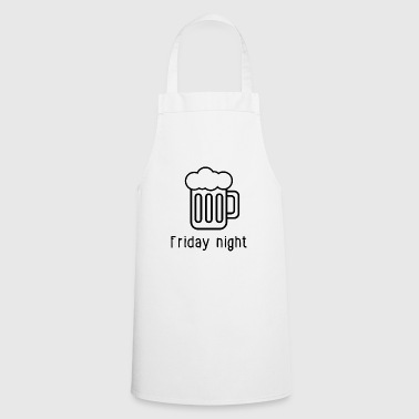 Friday evening - Cooking Apron