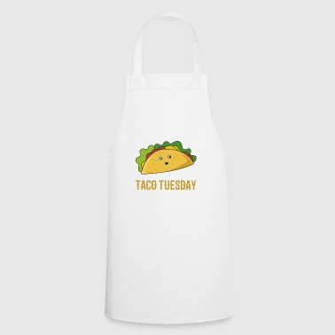 Taco funny tacos tuesday food fast food t-shirt - Cooking Apron