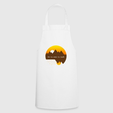 Do not be a tourist, be a traveler - Cooking Apron