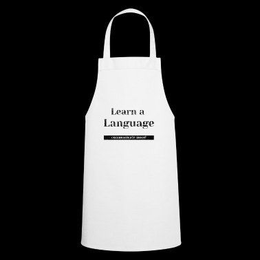 Learn A Language Communicate Language Gift Idea - Cooking Apron