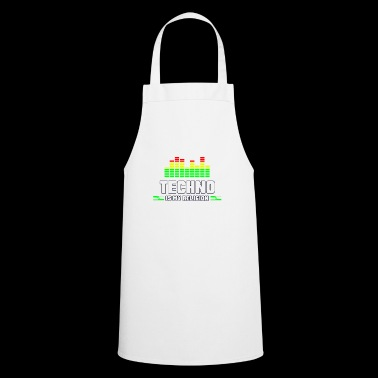 Techno is my religion / gift / gift idea - Cooking Apron