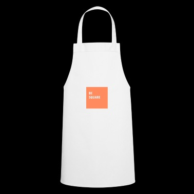 Be square - Cooking Apron