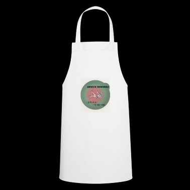 Space Diving. - Cooking Apron