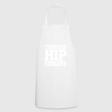 I Survived Hip Surgery Replacement Hospital Gift - Cooking Apron