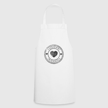 I love you I love you - Cooking Apron