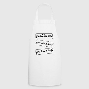 you dont have a soul - Cooking Apron