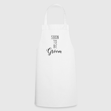 Soon to be Groom - Cooking Apron