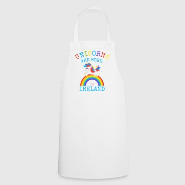 Unicorns are born in Ireland.Funny Irish Gifts Kid - Cooking Apron