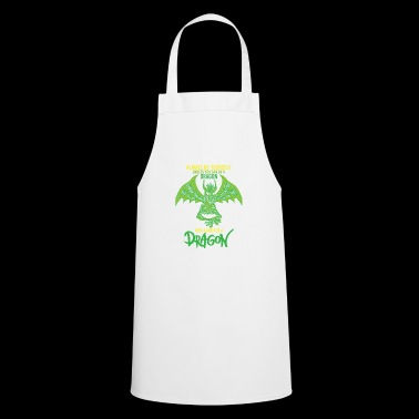 Funny mythology fantasy dragon saying gift - Cooking Apron