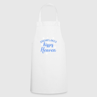 snowflakes are kisses from heaven - Cooking Apron