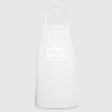 No snow is not winter! - Cooking Apron