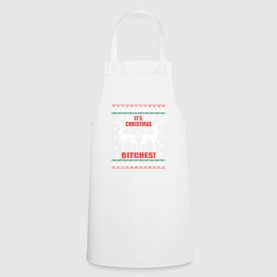 Ugly Christmas Sweater Bitches Gift - Cooking Apron