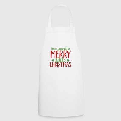 Have Yourself A Merry Little Christmas Holiday - Cooking Apron