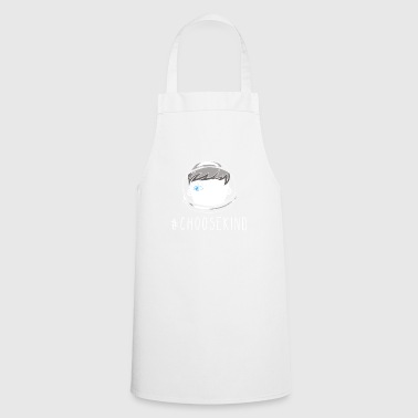 Choose Kind Choose Kindness Shirt Anti Bullying - Cooking Apron