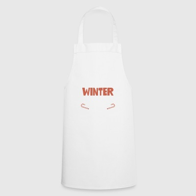 I Hate Winter Break Said No Teacher Ever Funny - Cooking Apron