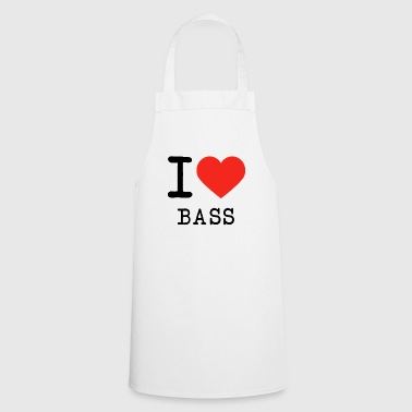 I love bass - Cooking Apron