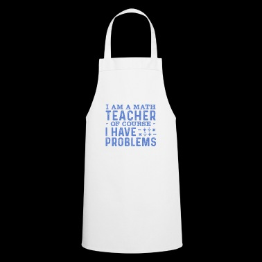 Math Teacher - Math Teacher Tshirt - Cooking Apron