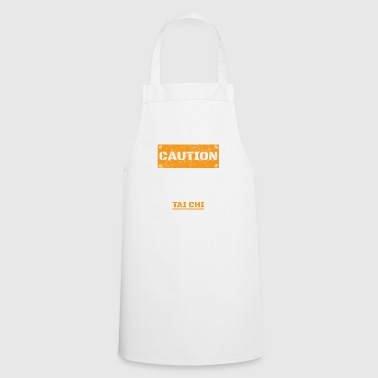 CAUTION WARNING TALK ABOUT HOBBY Tai chi - Cooking Apron