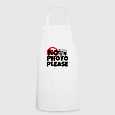 No photo please / gift / funny / photography - Cooking Apron