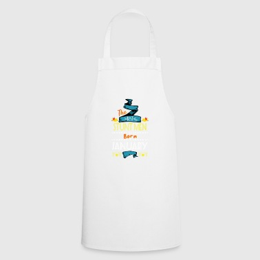 Best Stunt Men are Born in January Gift Idea - Cooking Apron