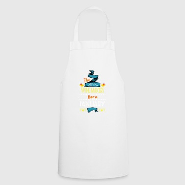 Best Wine Makers are Born in January Gift Idea - Cooking Apron