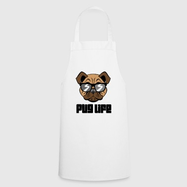 Pug Life Pug Dog - Cooking Apron