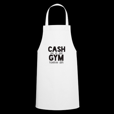 cash me in dah gym - Tablier de cuisine