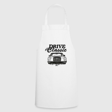 W114 drive the classic - Cooking Apron