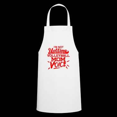 I'm not yelling - Volleyball Mom voice - red - Cooking Apron