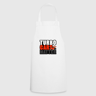 TURBO CARS MATTER - Cooking Apron