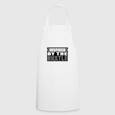 inspired by the hustle - Cooking Apron