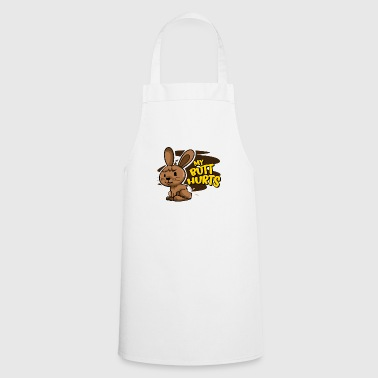My butt hurts funny easter gift shirt chocolate - Cooking Apron