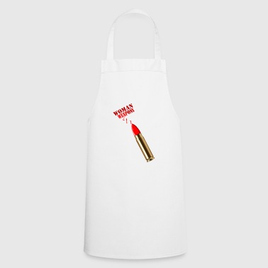 Women's Weapons Funny Design For Them - Cooking Apron