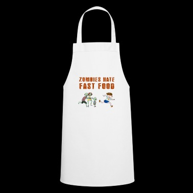 Zombies hate fast food - Cooking Apron