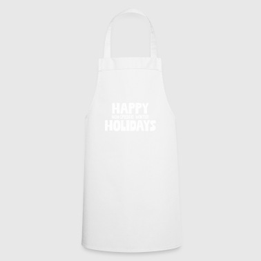 Happy Non Specific Winter Holidays! Funny Xmas - Cooking Apron