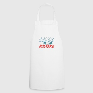 The joke was a mistake - Cooking Apron