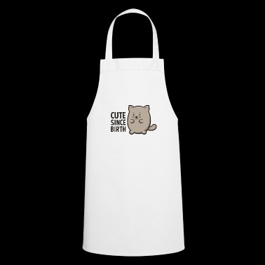 Cute Since Birth Cat Funny Lovely Kitten Shirt - Cooking Apron