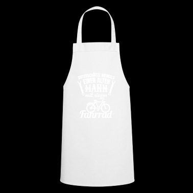 Never underestimate an old man with a bicycle. - Cooking Apron
