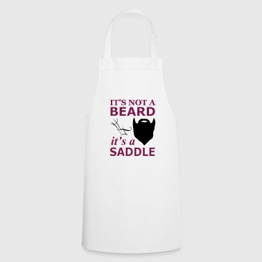 It is not a beard, but a saddle - Cooking Apron