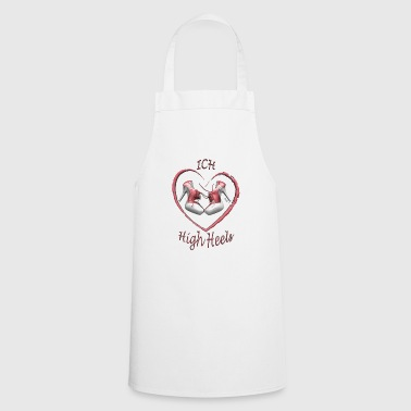 Love high heels - Cooking Apron