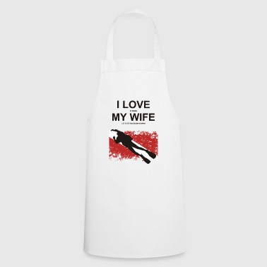 Spreadshirts Scuba Love my Wife - Cooking Apron