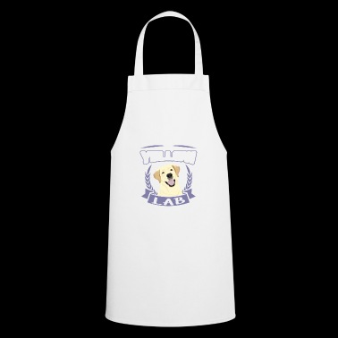 Life is better with a Lab - Labrador Dog Shirt - Cooking Apron