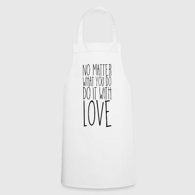 No Matter What You DO (Black) - Cooking Apron