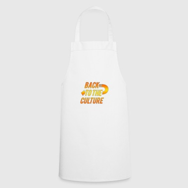 Back To The Culture - Cooking Apron