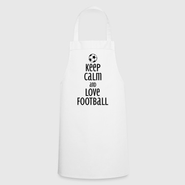 keep calm and love football - Cooking Apron
