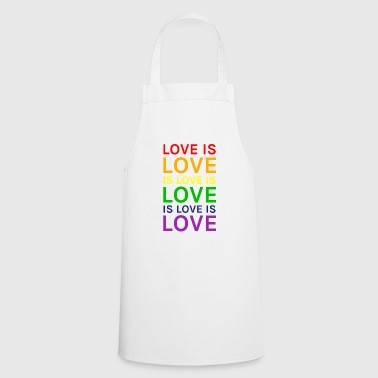 Love is Love is Love is Love Rainbow - Cooking Apron