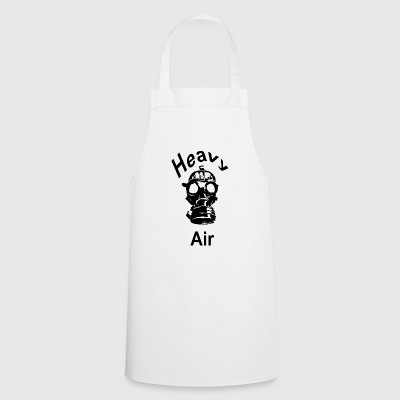 heavy air - Cooking Apron