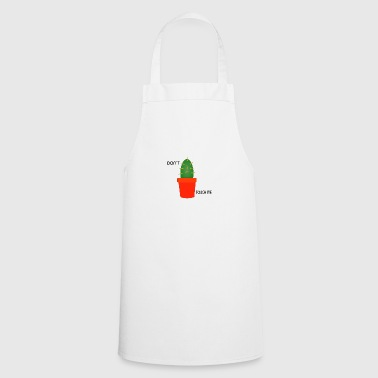 Dont touch me Shirt Cactus gift spines - Cooking Apron
